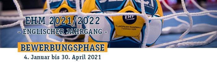 EHM Bewerbungsfrist 2021