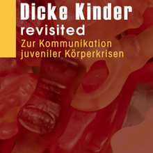 Dicke Kinder - revisited